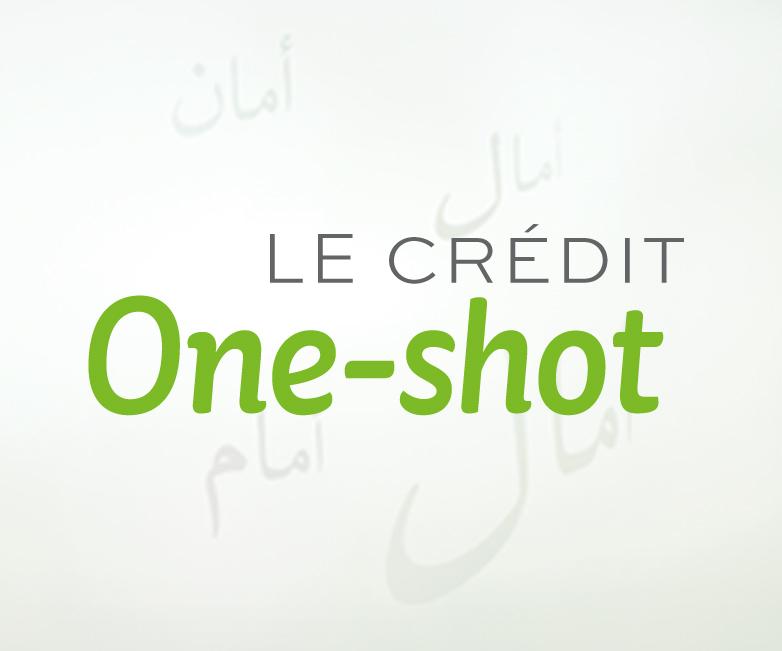 Le crédit One-Shot