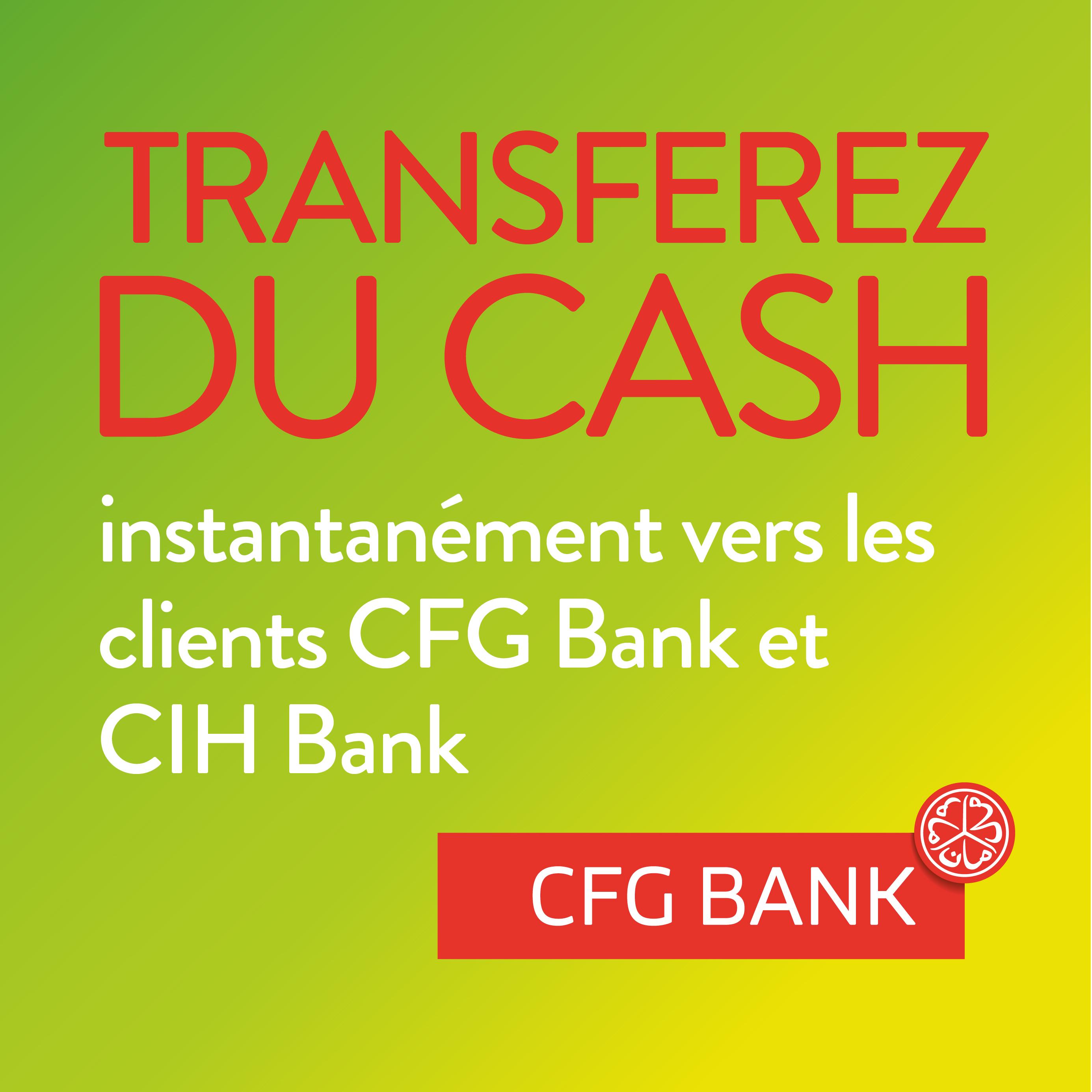 TRANSFEREZ DU CASH - CLIENTS CIH